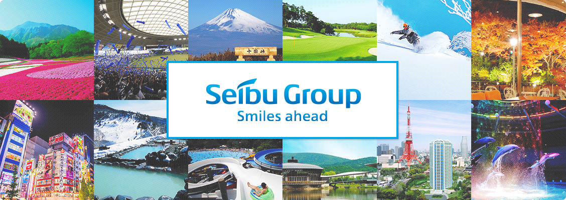 Seibu Group Smiles ahead