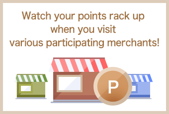 Watch your points rack up when you visit various participating merchants!